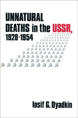 Unnatural Deaths in the U.S.S.R.: 1928-1954