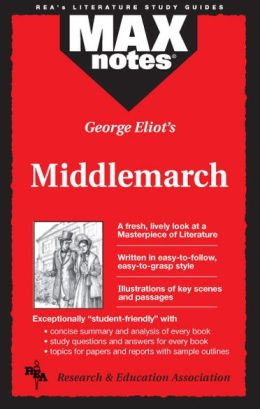 Middlemarch (Max Notes)