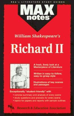 William Shakespeare's Richard II (Max Notes Series)