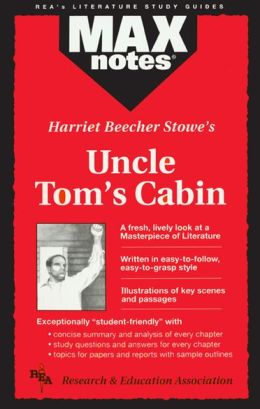 Uncle Tom's Cabin (MaxNotes Series)