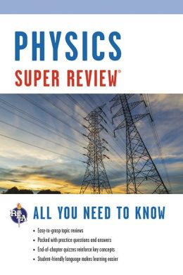 Super Review Physics: All You Need to Know