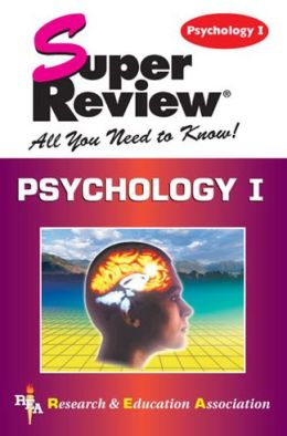 Super Review Psychology I: All You Need To Know