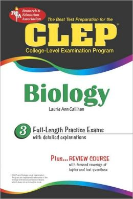 The Best Test Preparation for the CLEP in Biology (Test Prep Series)