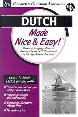 Dutch Made Nice and Easy