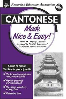 Cantonese Made Nice and Easy