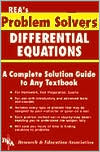 The Differential Equations Problem Solver: A Complete Solution Guide to Any Textbook