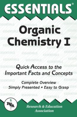 The Essentials of Organic Chemistry I