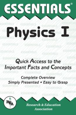 Physics I Essentials