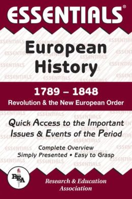 The Essentials of European History, 1789-1848 (Essentials of History): Revolution & the New European Order