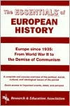 Essentials of European History, since 1935: Europe Since 1935: From World War II to the Demise of Communism