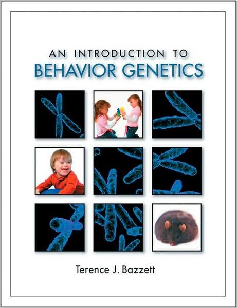Introduction to Behavior Genetics