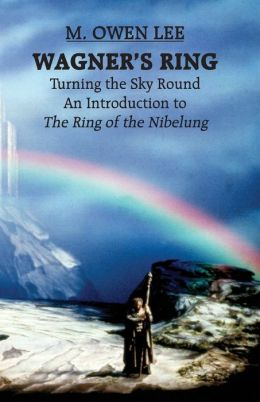 Wagner's Ring: Turning the Sky Round