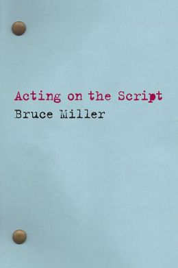 Acting on the Script