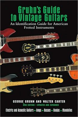 Vintage Guitars: An Identification Guide for American Fretted Instruments