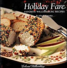 Holiday Fare: Favorite Williamsburg Recipes