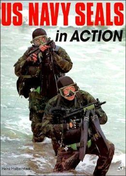 U. S. Navy SEALs in Action