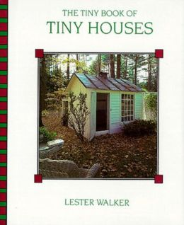Tiny Book of Tiny Houses