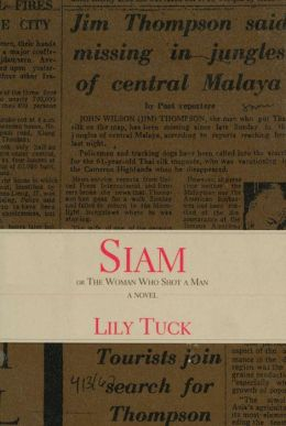 Siam: Or, The Woman Who Shot a Man