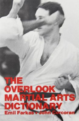 The Overlook Martial Arts Dictionary
