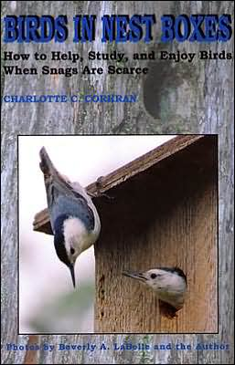 Birds in Nest Boxes: How to Help, Study, and Enjoy Birds when Snags Are Scarce