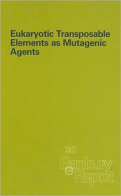 Eukaryotic Transposable Elements as Mutagenic Agents