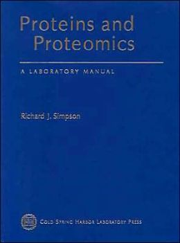 Proteins and Proteomics: A Laboratory Manual