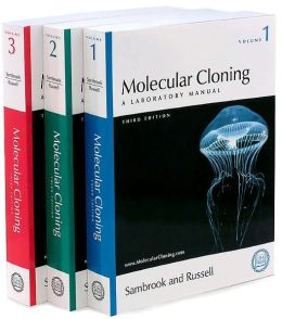 Molecular Cloning, A Laboratory Manual: Set of Volumes 1,2, and 3, Third Edition
