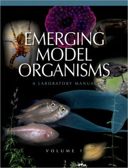Emerging Model Organisms, Volume 1: A Laboratory Manual