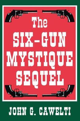 Six-Gun Mystique Sequel