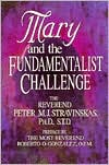 Mary and the Fundamentalist Challenge