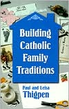 Building Catholic Family Traditions