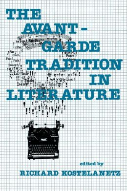 The Avant-Garde Tradition in Literature