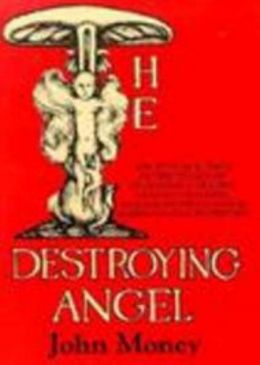 The Destroying Angel: Sex, Fitness, and Food in the Legacy of Degeneracy Theory, Graham Crackers, Kellogg's Corn Flakes & American Health History