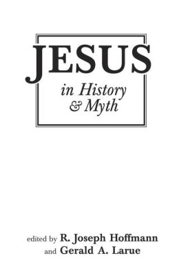 Jesus in History and Myth