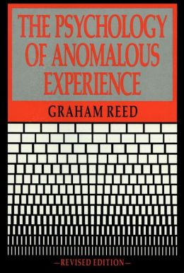 The Psychology of Anomalous Experience