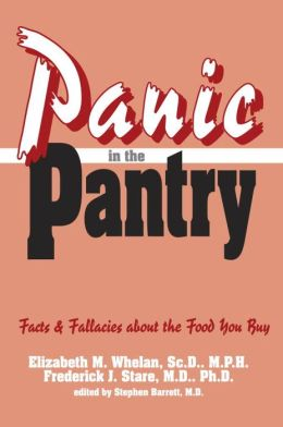 Panic in the Pantry: Facts & Fallacies about the Food You Buy