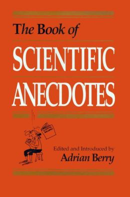 The Book of Scientific Anecdotes