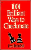 One Thousand One Brilliant Ways to Checkmate