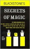 Blackstone Secrets of Magic