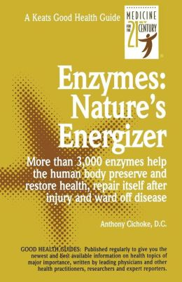 Enzymes: Nature's Energizers