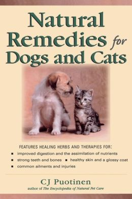 natural remedies for dogs and cats by c j puotinen