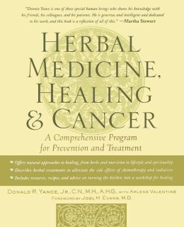 Herbal Medicine, Healing and Cancer