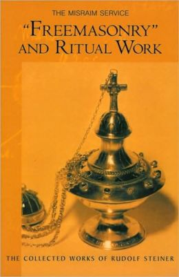 Freemasonry and Ritual Work: The Misraim Service