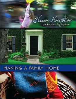 Making a Family Home