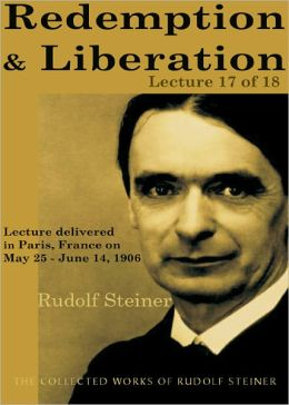 Redemption and Liberation: Lecture 17 of 18