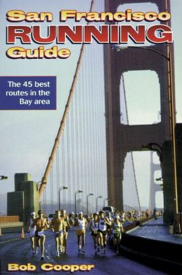 San Francisco Running Guide