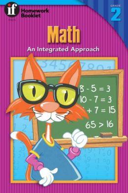 Math: An Integrated Approach Homework Booklet, Grade 2