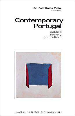 Contemporary Portugal: Politics, Society, and Culture