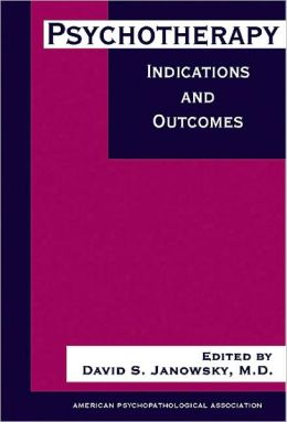 Psychotherapy Indications and Outcomes