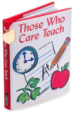 Those Who Care Teach ( Charming Petite Series)